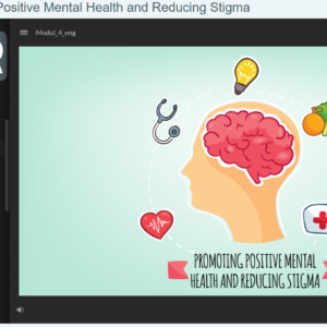 Promoting Positive Mental Health and Reducing Stigma